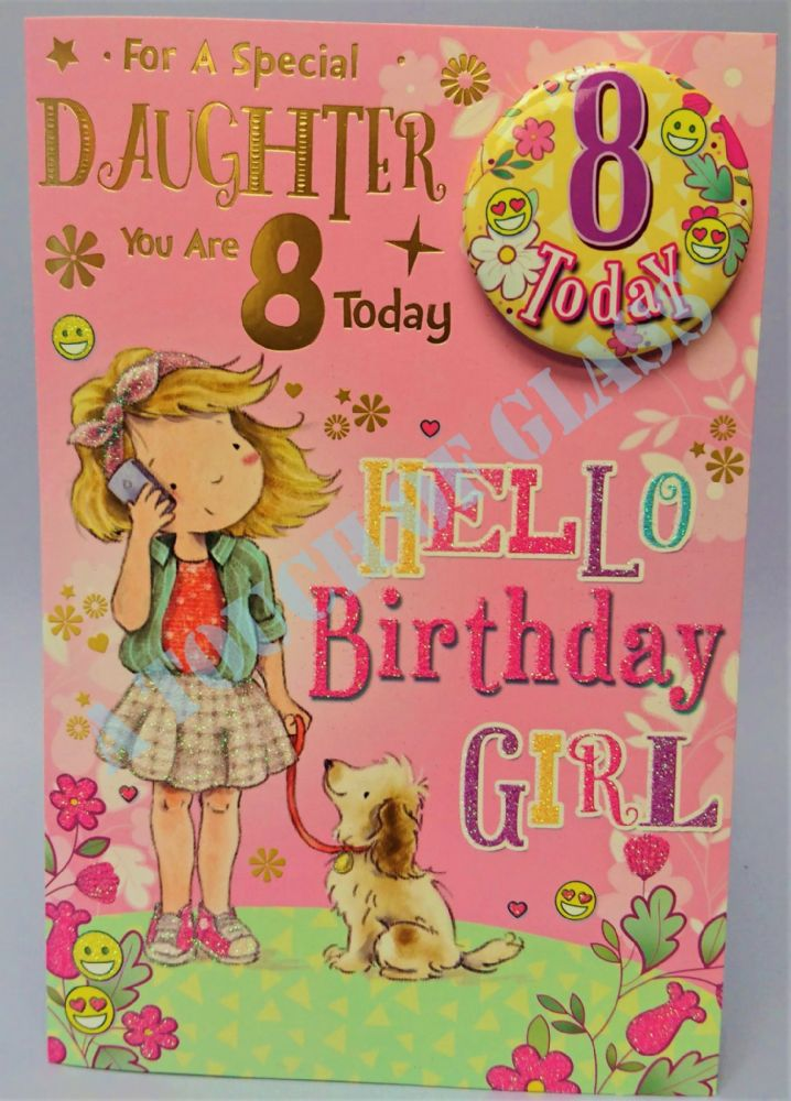 Badge Birthday Card - 8 Year Old Daughter